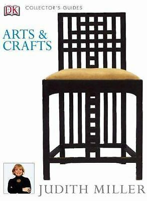Arts & Crafts (Collector's Guides) by Miller, Judith
