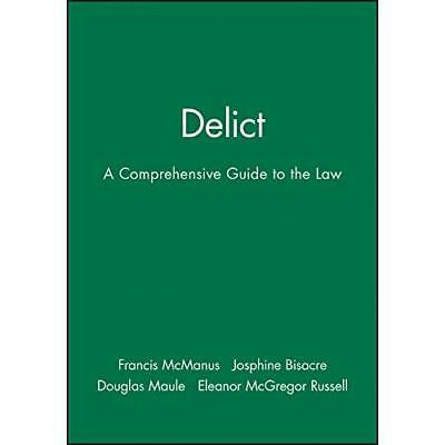 Delict - A Comprehensive Guide to the Law - Paperback NEW Francis McManus 1999-0