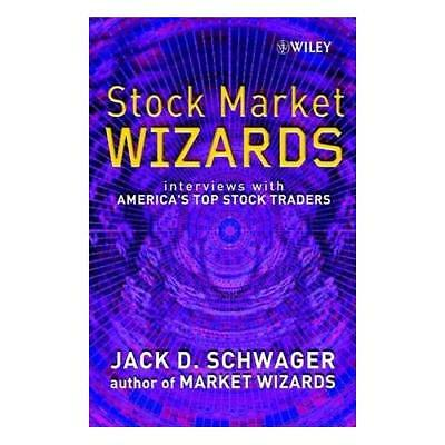 Stock Market Wizards: Interviews with America's Top Sto - Hardcover NEW Schwager