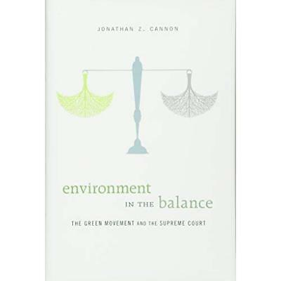 Environment in the Balance - Hardcover NEW Jonathan Z. Can 2015-04-17