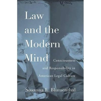 Law and the Modern Mind: Consciousness and Responsibili - Hardcover NEW Susanna