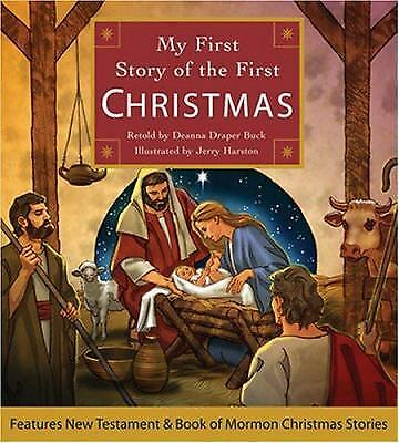 My First Story of the First Christmas by Deanna Draper Buck