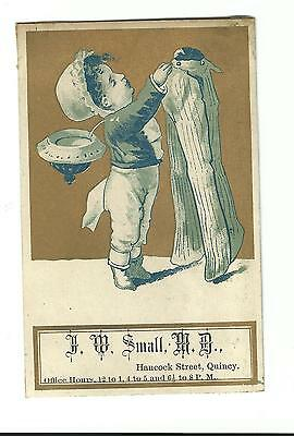 Old Trade Card J. W. Small M.D. Doctor Hancock Street Quincy Massachusetts Boy