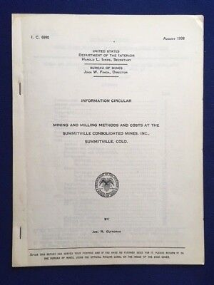 Report- Mining Costs & Methods at Summitville Consolidated Mines- Colorado 1938