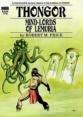 178 - MIND-LORDS OF LEMURIA - Robert M. Price - Thomngor - Lin Carter - Chapbook