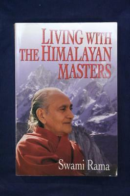 Living with the Himalayan Masters by Swami Rama – Himalayan Institute Press