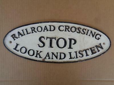 Cast Iron Railroad Crossing Plaque Sign Stop Look Listen Large Heavy Sign