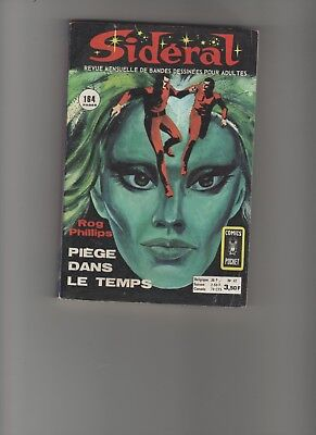 BD SIDERAL N°42 Piège dans le temps  Rog PHILLIPS 1974 Editions : AREDIT
