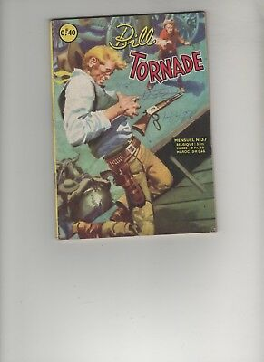 BD BILL TORNADE N°37 Le ranch de la peur 1963 Editions : ARTIMA