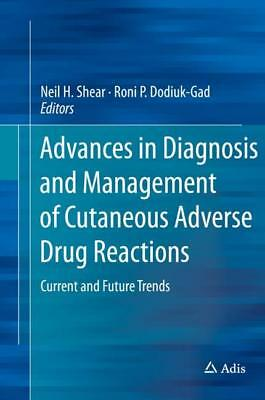 Advances in Diagnosis and Management of Cutaneous Adverse Drug Reactions Ne ...
