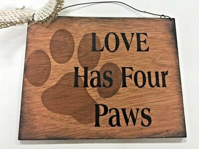 Love has 4 paws dog pet decor hand stenciled wooden sign animal vet gifts