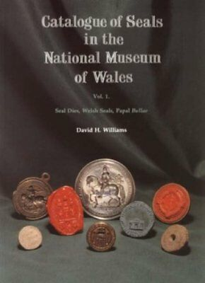 Catalogue of Seals in National Museum of Wales: Seal Dies Welsh Seals VERY GOOD
