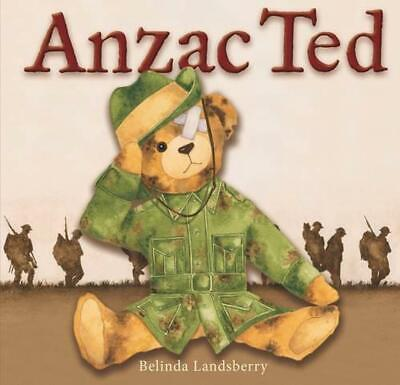 ANZAC Ted by Belinda Landsberry Paperback Book Free Shipping!