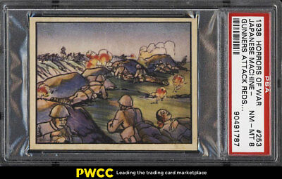 1938 Horrors Of War Japanese Machine Gunners Attack Reds #253 PSA 8 NM-MT (PWCC)