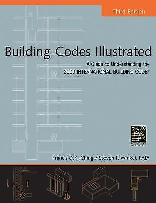 Building Codes Illustrated : A Guide to Understanding the 2009 International...