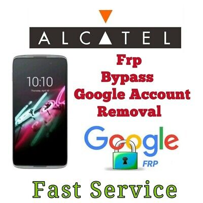 Remote Google Account Bypass Removal, Reset Unlock FRP for ALCATEL