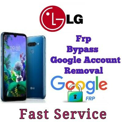 Remote Google Account Bypass Removal, Reset Unlock FRP For LG Phones