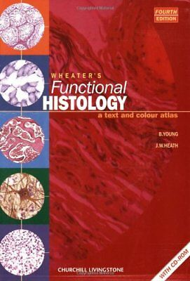 Wheater's Functional Histology: A Text and Colour Atlas (Functional Histology…