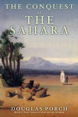 2 BOOKS: The Conquest of the Sahara (Douglas Porch), AND Sahara (Michael Palin)