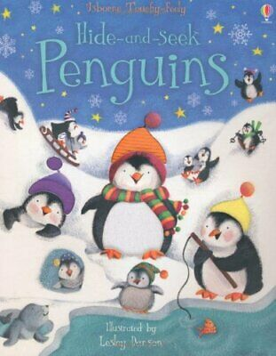 Hide and Seek Penguins (Touchy Feely Hide and Seek) (Hide-and-S... by Fiona Watt