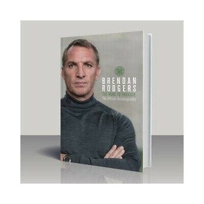 Brendan Rodgers - The Road to Paradise by Paul Cuddihy Book The Cheap Fast Free