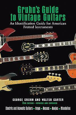 Gruhn's Guide to Vintage Guitars: Updated and Revised Third Edition  (ExLib)