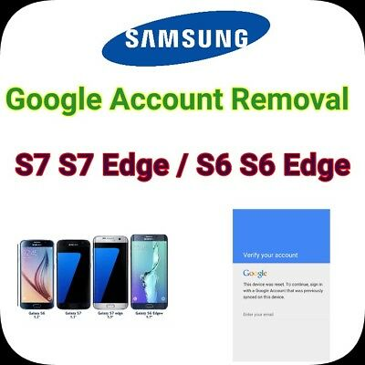 Remote Google Account Bypass Removal For SAMSUNG Galaxy S7 / S6 / Edge