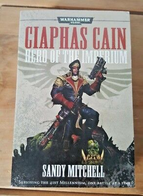 Ciaphas Cain Hero Of The Imperium Warhammer 40K Sandy Mitchell Black Library