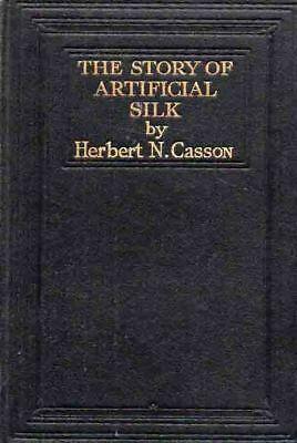TEXTILES - STORY OF ARTIFICIAL SILK - c1928 STUDY OF 'NEW' INDUSTRY - CASSON H/B