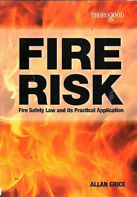 Fire Risk - Fire Safety Law & Its Practical Application - Complete Textbook
