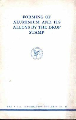 Aluminium - Forming Of Aluminium And Its Alloys By The Drop Stamp - Study P/b