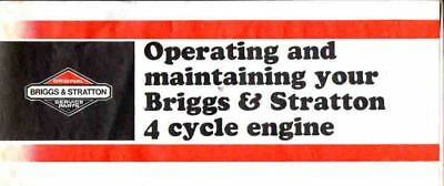 Briggs & Stratton 4 Cycle Engines - Operation And Maintenance Manual