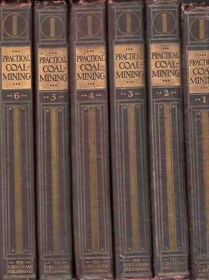 Practical Coal Mining - All 6 Volumes - 1907 1St Eds - Study Of Every Aspect H/b