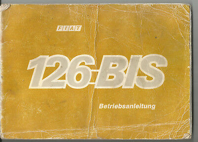Betriebsanleitung FIAT 126 Bis operating manual  instruction manual
