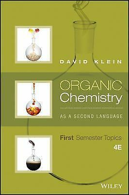 Organic Chemistry as a Second Language : First Semester Topics by Klein   11719