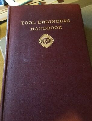 Edward Ernst A. S. T. E Committee TOOL ENGINEERS HANDBOOK 1st Edition 1949