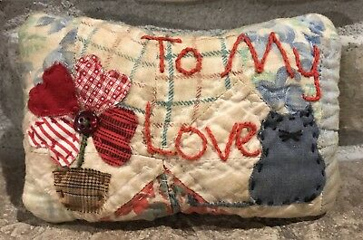 Very Primitive Kitty & Flower Pot *To My Love* Pillow- Made From Vintage Quilt