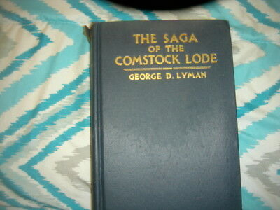 SAGA OF THE COMSTOCK LODE  Boom Days in VIRGINIA CITY YR. 1934  ''GOLD  SILVER''