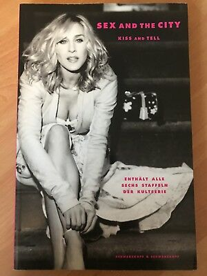 Sex And The City-Kiss And Tell von Amy Sohn (2008, Taschenbuch)