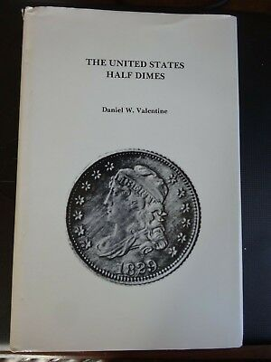The United States Half Dimes By Daniel Valentine With Additional Material Added