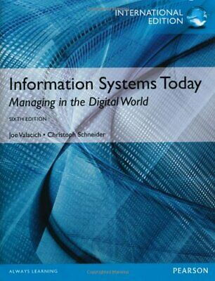 Information Systems Today, International Edition by Schneider, Christoph Book