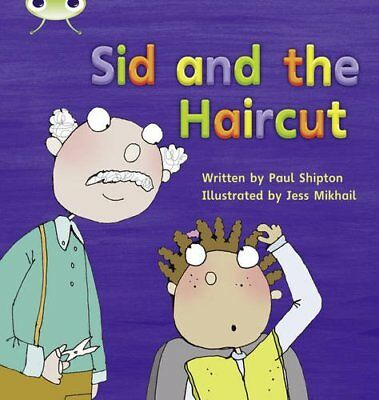 Bug Club Phonics Bug Set 12 Sid and the Haircut by Shipton, Paul Paperback Book