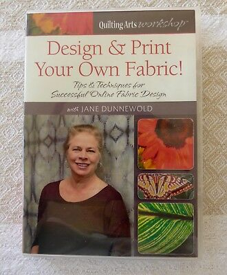 Jane Dunnewold --Design and Print your Own Fabric DVD.