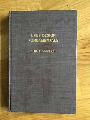 Lens Design Fundamentals by Rudolf Kingslake In good Condition