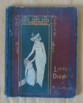 Scarce Old Book Little Dignity Childrens' Book 1883 Color Illustrations