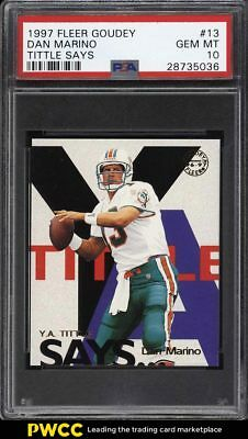 1997 Fleer Goudey Tittle Says Dan Marino #13 PSA 10 GEM MINT (PWCC)