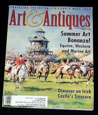 Art & Antiques Magazine - Summer 2004 Summer Art Bonanza!