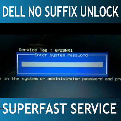 Dell without / no suffix Bios password reset unlock service. 24/7 fast