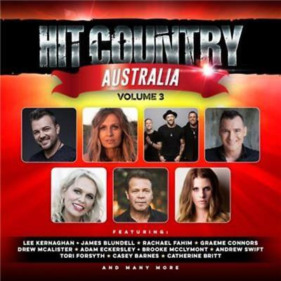 HIT COUNTRY AUSTRALIA VOLUME 3 - Various Artists CD *NEW* 2019