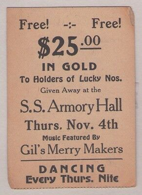 Free! $25.00 In Gold ~ Lucky Dance Ticket At S.s. Armory Hall Gil's Merry Makers
